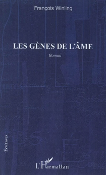 Les gènes de l'âme - FrançoisWinling