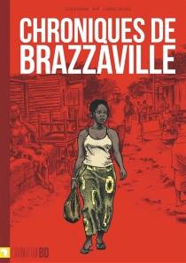 Chroniques de Brazzaville - LionnelBoussi