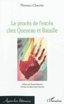 Le procès de l'excès chez Queneau et Bataille - FlorenceCharrier