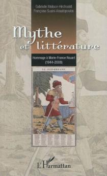 Mythe et littérature : hommage à Marie-France Rouart (1944-2008) -