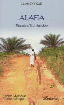 Alafia : voyage d'illumination - LaurèsDossou