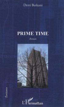 Prime time - DerriBerkani