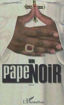 Un pape noir - ThierryBisson