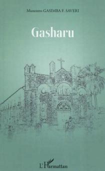 Gasharu - MunezeroGasimba F. Savieri