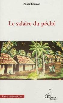 Le salaire du péché - AyongEbemoh