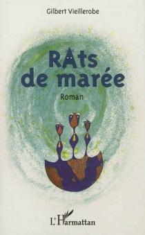 Rats de marée - GilbertVieillerobe