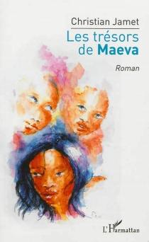 Les trésors de Maeva - ChristianJamet