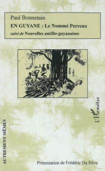 En Guyane - PaulBonnetain