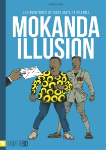 Les aventures de Mata Mata et Pili Pili - Francis MongoSisé