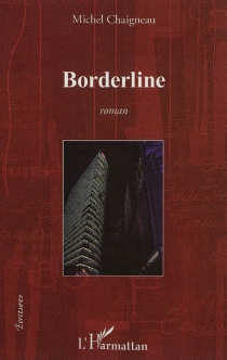 Borderline - Michel Chaigneau