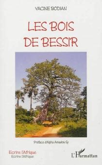 Les bois de Bessir - YacineBodian
