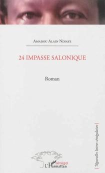 24 impasse Salonique - Amadou AlainNdiaye