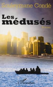 Les médusés - SouleymaneCondé