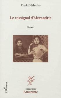 Le rossignol d'Alexandrie - DavidNahmias