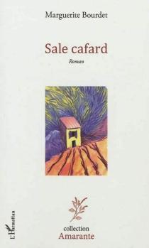 Sale cafard - MargueriteBourdet