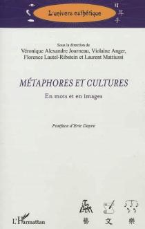 Métaphores et cultures en mots et en images -