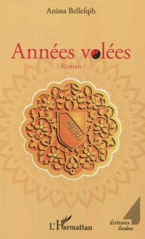 Années volées - AnissaBellefqih