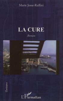 La cure - MarieJosse-Raffini