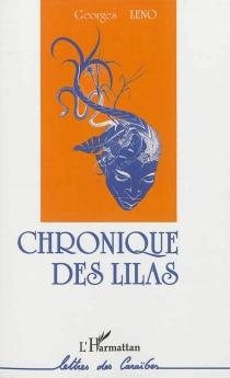 Chronique des Lilas - GeorgesLeno