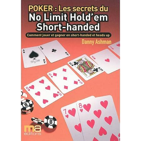 poker les secrets du no limit hold 39 em short handed. Black Bedroom Furniture Sets. Home Design Ideas