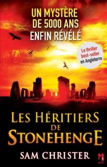 Les héritiers de Stonehenge - SamChrister