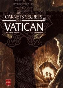Les carnets secrets du Vatican - AntonioMarinetti