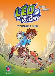 Léo, passion rugby - Philippe Fenech