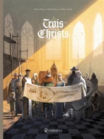 Trois Christs - DenisBajram