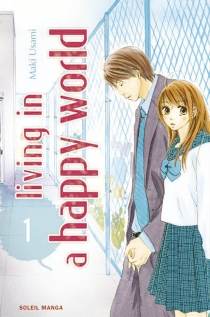 Living in a happy world - Maki Usami