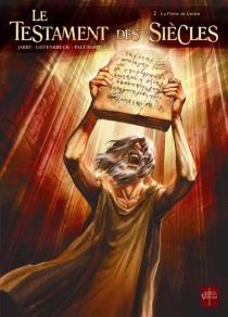 Le testament des siècles - NicolasJarry