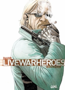 Live war heroes - Éric Bourgier