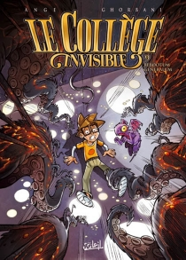 Le collège invisible - Ange