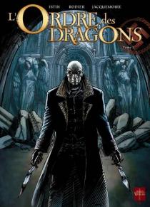L'Ordre des dragons - Jean-LucIstin