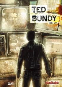 Ted Bundy - Dobbs