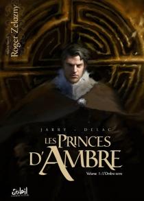 Les princes d'Ambre - BenoîtDellac