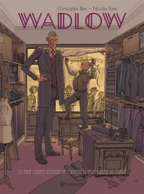 Wadlow : la trop courte destinée de l'homme le plus grand du monde - ChristopheBec