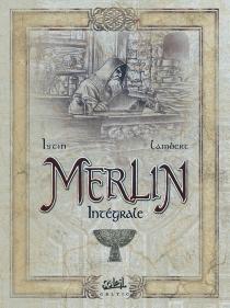 Merlin : intégrale - Jean-LucIstin