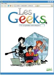 Les geeks - Gang