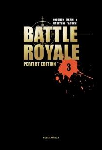 Battle royale : perfect edition - MasayukiTaguchi