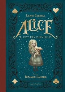 Les aventures d'Alice au pays des merveilles - FrançoisAmoretti