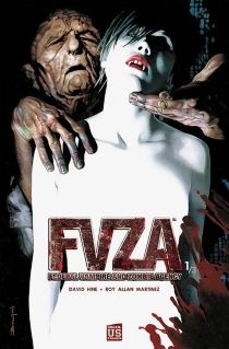 FVZA : Federal vampire and zombie agency - David Hine