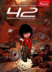 42 agents intergalactiques| Cal'Han - Jean-LucCano