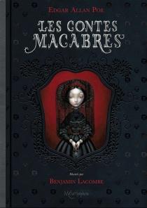 Les contes macabres - BenjaminLacombe