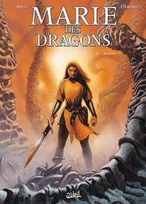 Marie des dragons : coffret, tomes 1 à 3 - Ange