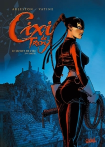 Cixi de Troy - Christophe Arleston