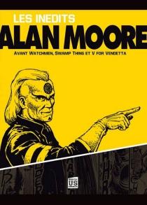 Les inédits d'Alan Moore - AlanMoore