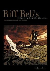 A bord de l'Etoile Matutine - Riff Reb's