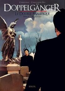 Doppelgänger : le double maléfique - ChristopheBec