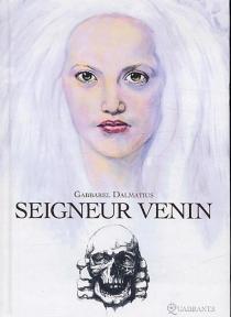 Seigneur Venin - GabbarelDelmatius