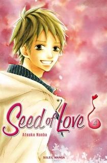 Seed of love - AtsukoNanba